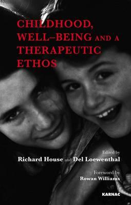 Image for Childhood, Well-Being and a Therapeutic Ethos