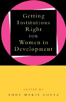 Image for Getting Institutions Right for Women in Development