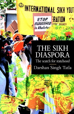 Image for The Sikh Diaspora: The Search For Statehood (Global Diasporas)