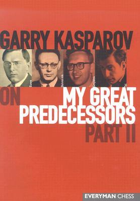 Image for Garry Kasparov on My Great Predecessors,  Part 2