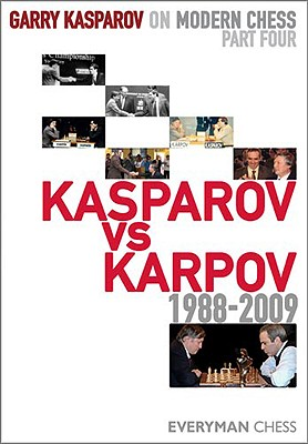 Image for Garry Kasparov on Modern Chess, Part 4: Kasparov V Karpov 1988-2009