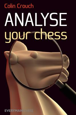 Analyse Your Chess, Crouch, Colin