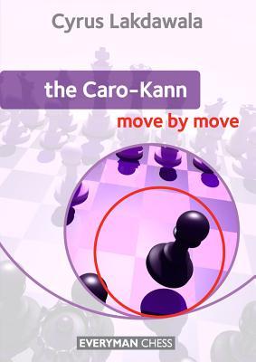 Caro-Kann: Move by Move, Lakdawala, Cyrus