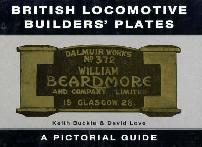 Image for British Locomotive Builders' Plates: A Pictorial Guide