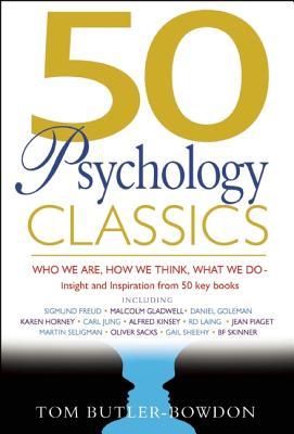 50 Psychology Classics, Tom Butler-Bowdon