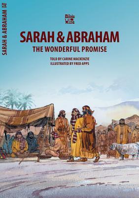 Sarah & Abraham: The Wonderful Promise (Bible Wise), MacKenzie, Carine