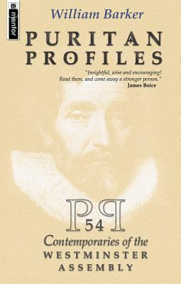 Image for Puritan Profiles: 54 Contemporaries of the Westminster Assembly (Biography)