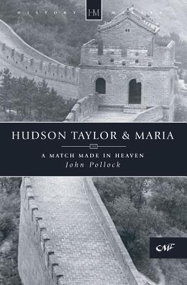 Hudson Taylor And Maria (History Makers), John Pollock