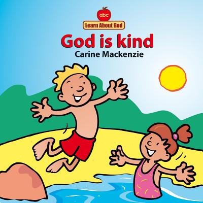 Image for God Is Kind Board Book (Board Books Learn About God)