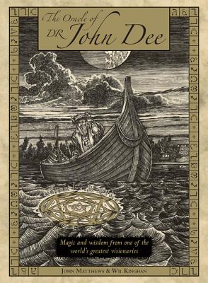 Image for The Oracle of Dr. John Dee: Magic and Wisdom from One of the World's Greatest Visionaries