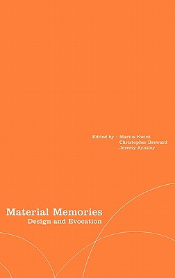 Image for Material Memories: Design and Evocation (Materializing Culture)