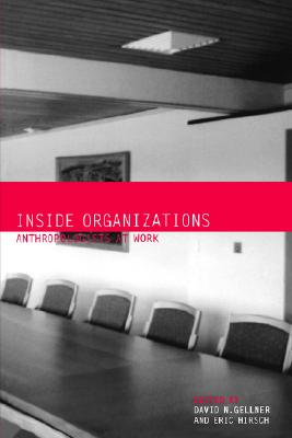 Image for Inside Organizations: Anthropologists at Work
