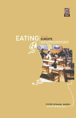 Image for Eating Out in Europe: Picnics, Gourmet Dining and Snacks since the Late Eighteenth Century (German Historical Perspectives)