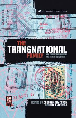 The Transnational Family: New European Frontiers and Global Networks (Cross Cultural Perspectives on Women)