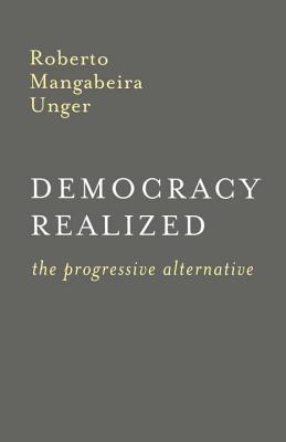Image for Democracy Realized: The Progressive Alternative
