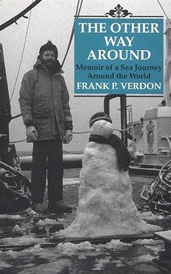 Image for Other Way Around: Memoir of a Sea Journey Around the World, The