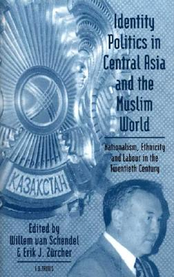 Image for Identity Politics in Central Asia and the Muslim World (Library of International Relations)