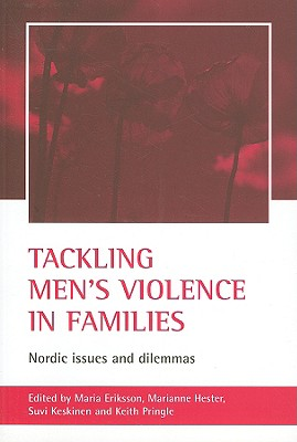 Image for Tackling Men's Violence In Families: Nordic Issues And Dilemmas