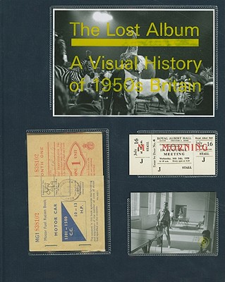 Image for The Lost Album: A Visual History of 1950s Britain