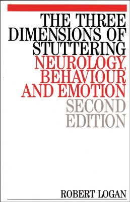 Image for The Three Dimensions of Stuttering: Neurology, Behaviour and Emotion