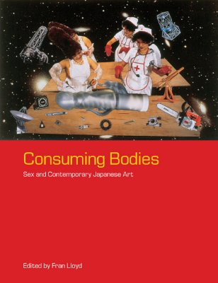 Image for CONSUMING BODIES: SEX AND CONTEMPORARY J