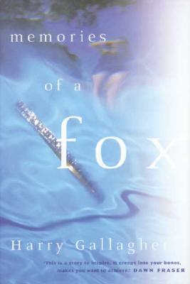 Memories of a Fox [used book], Harry Gallagher