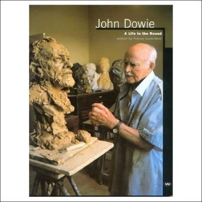 Image for John Dowie: A Life in the Round