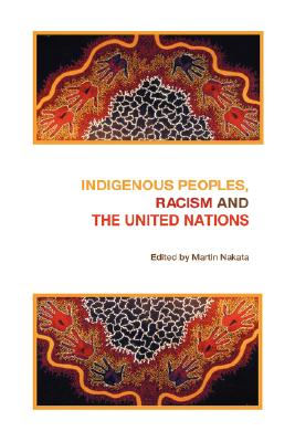 Image for Indigenous Peoples, Racism and the United Nations