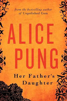 Her Father's Daughter, Pung, Alice