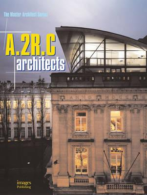 Image for A.2R.C Architects: The Master Architect Series