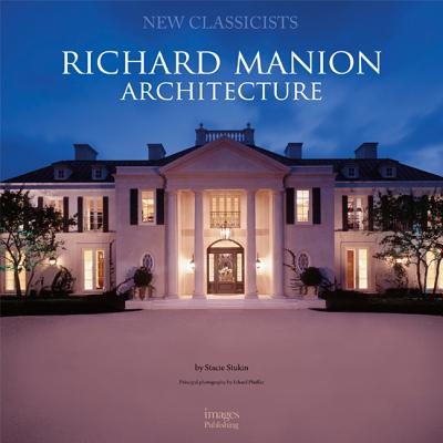 Image for Richard Manion Architecture: New Classicists