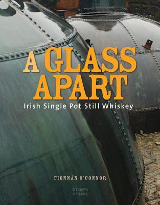 Image for GLASS APART: Irish Single Pot Still Whiskey