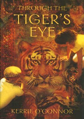 Image for Through the Tiger's Eye (Telares Trilogy)