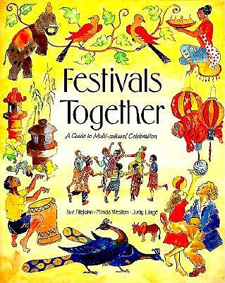 Image for Festivals Together: Guide to  Multicultural Celebration (Festivals and The Seasons)