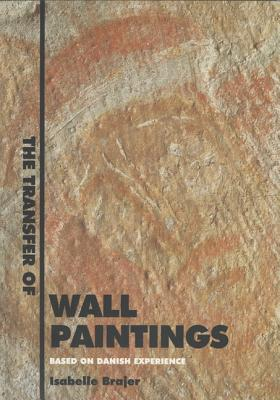 Image for Transfer of Wallpaintings: Based on Danish Experience