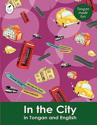 Image for In the City in Tongan and English (Tui Language Books) (Tonga Nyasa Edition)