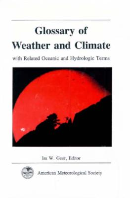 Image for Glossary of Weather and Climate with Related Oceanic and Hydrolic Terms