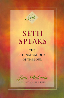 Image for Seth Speaks: The Eternal Validity of the Soul