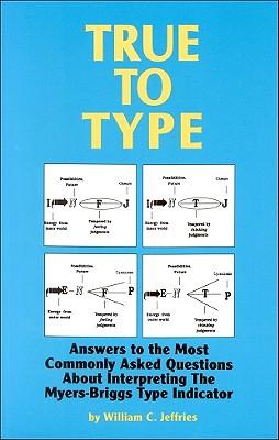 True to Type, Jeffries, William C.