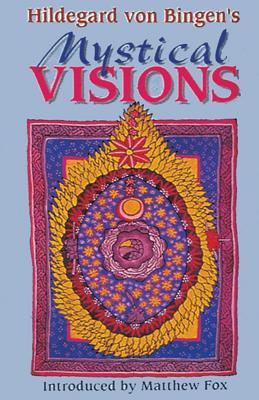 Image for Hildegard von Bingen's Mystical Visions: Translated from Scivias