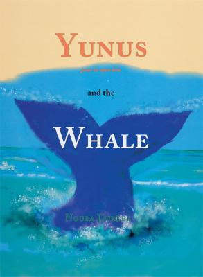 Yunus and the Whale (Tales from the Qur'an), Durkee, Noura