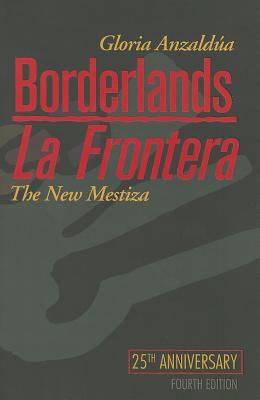 Image for BORDERLANDS / LA FRONTERA THE NEW MESTIZA