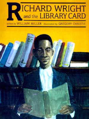 Image for Richard Wright and the Library Card (Richard Wright & the Library Card)