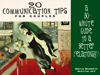 Image for 20 Communication Tips for Couples: A 30-Minute Guide to a Better Relationship
