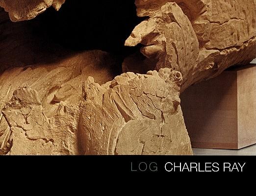 Charles Ray: Log