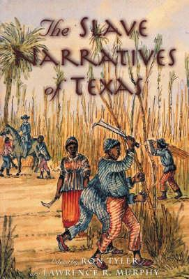 Image for The Slave Narratives of Texas