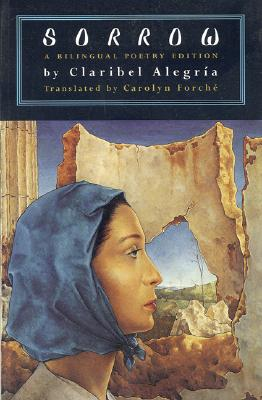 Sorrow, Claribel Alegría, Claribel Alegría