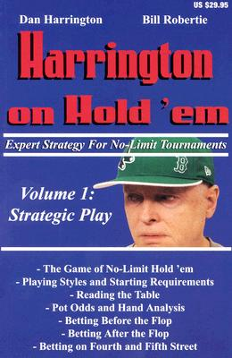 Image for Harrington On Hold 'em : Expert Strategy For No-Limit Tournaments, Strategic Pla
