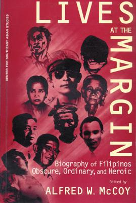 Image for Lives at the Margin: Biography of Filipinos Obscure, Ordinary,