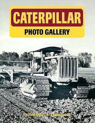 Caterpillar Photo Gallery, Letourneau, P. A.; EDITOR